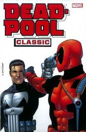 Deadpool Classic Vol. 7 by Jimmy Palmiotti