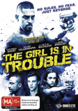 The Girl Is In Trouble DVD