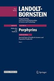 Porphyrins - Spectral Data of Porphyrin Isomers and Expanded Porphyrins by M.P. Dobhal