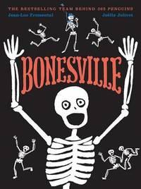 Bonesville by Jean-Luc Fromental