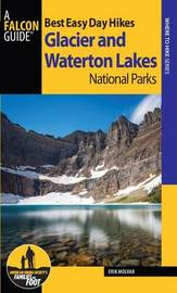 Best Easy Day Hikes Glacier and Waterton Lakes National Parks by Erik Molvar