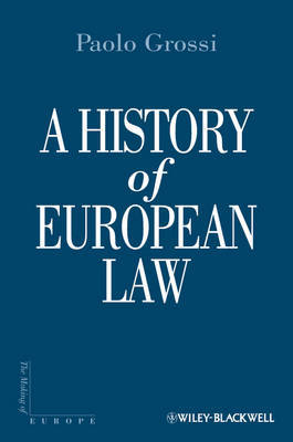 A History of European Law by Paolo Grossi