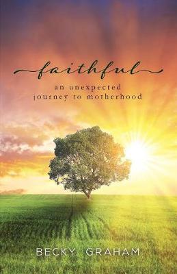 Faithful by Becky Graham