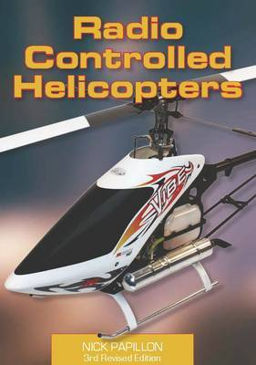 Radio Controlled Helicopters by Nick Papillon image