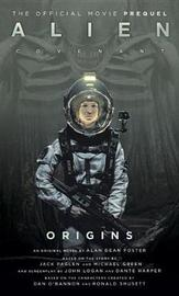 Alien: Covenant 2 - The Official Prequel to the Blockbuster Film by Titan Books