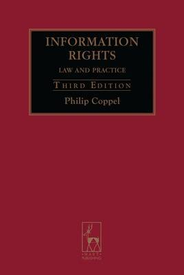 Information Rights: Law and Practice by Philip Coppel