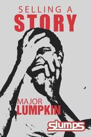Selling a Story by Major Lumpkin image