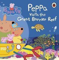 Peppa Pig: Peppa Visits the Great Barrier Reef by Peppa Pig image