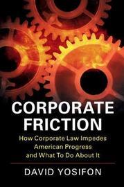 Corporate Friction by David Yosifon