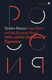 Late Marx and the Russian Road by Teodor Shanin image