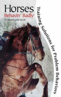 Horses Behavin' Badly by Jim McCall image