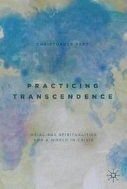 Practicing Transcendence by Christopher Peet