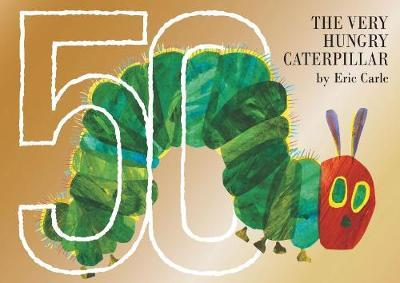 The Very Hungry Caterpillar 50th Anniversary Collector's Edition by Eric Carle