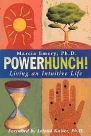 Powerhunch! by Marcia Emery