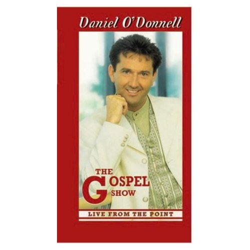 Daniel O'Donnell - The Gospel Show: Live From The Point on DVD image