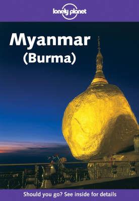 Myanmar (Burma) by Tony Wheeler