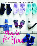 Made for You: Homemade Gifts to Give by Jenny Occleshaw