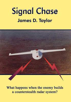 Signal Chase by James D Taylor