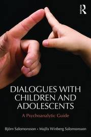 Dialogues with Children and Adolescents by Bjorn Salomonsson
