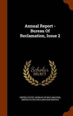 Annual Report - Bureau of Reclamation, Issue 2 image