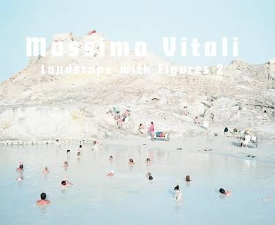 Massimo Vitali: Natural Habitats by Whitney Davis