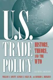 U.S. Trade Policy: History, Theory, and the WTO by William A. Lovett