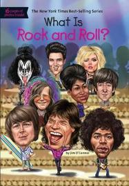 What Is Rock and Roll? by Jim O'Connor image