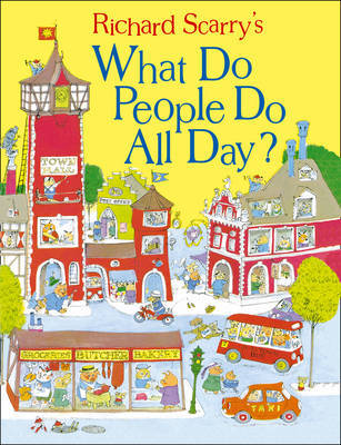 What Do People Do All Day? by Richard Scarry image