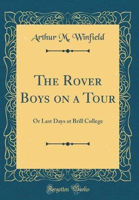 The Rover Boys on a Tour by Arthur M Winfield