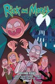 Rick and Morty Volume 8 by Kyle Starks
