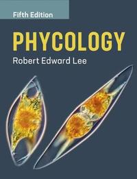 Phycology by Robert Edward Lee