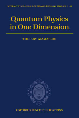 Quantum Physics in One Dimension by Thierry Giamarchi image