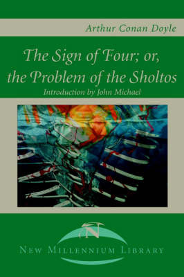The Sign of the Four; Or, the Problem of the Sholtos by Arthur Conan Doyle image
