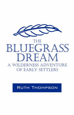 The Bluegrass Dream by Ruth Thompson image