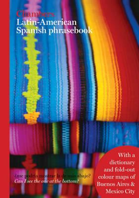 Chambers Latin American Spanish Phrasebook by . Chambers image