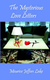 The Mysterious Love Letters by Meurice Jeffers Lake image