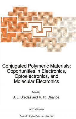 Conjugated Polymeric Materials: Opportunities in Electronics, Optoelectronics, and Molecular Electronics image