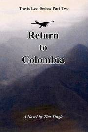 Return to Colombia by Tim Tingle image