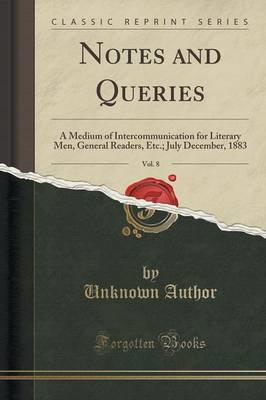 Notes and Queries, Vol. 8 by Unknown Author