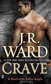 Crave (Fallen Angels #2) (US Ed.) by J.R. Ward
