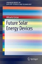 Future Solar Energy Devices by Mihaela Girtan image