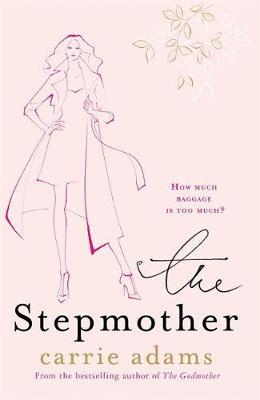 The Stepmother by Carrie Adams