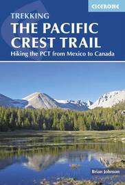 The Pacific Crest Trail by Brian Johnson
