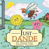 Just Dande by Rhonda King