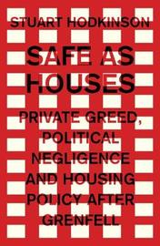 Safe as Houses by Stuart Hodkinson