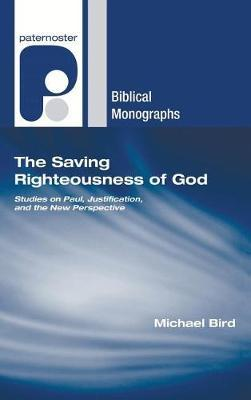 The Saving Righteousness of God by Michael Bird image