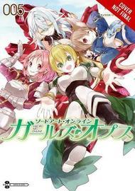 Sword Art Online: Girls' Ops, Vol. 5 by Reki Kawahara