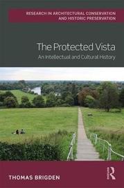The Protected Vista by Thomas Brigden