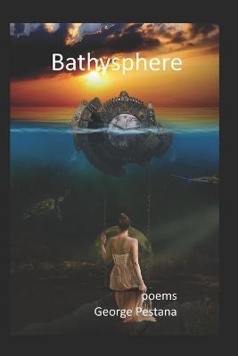 Bathysphere by George Pestana