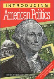 Introducing American Politics by Patrick Brogan image